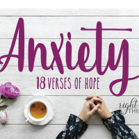 Anxiety: 18 Verses of Hope