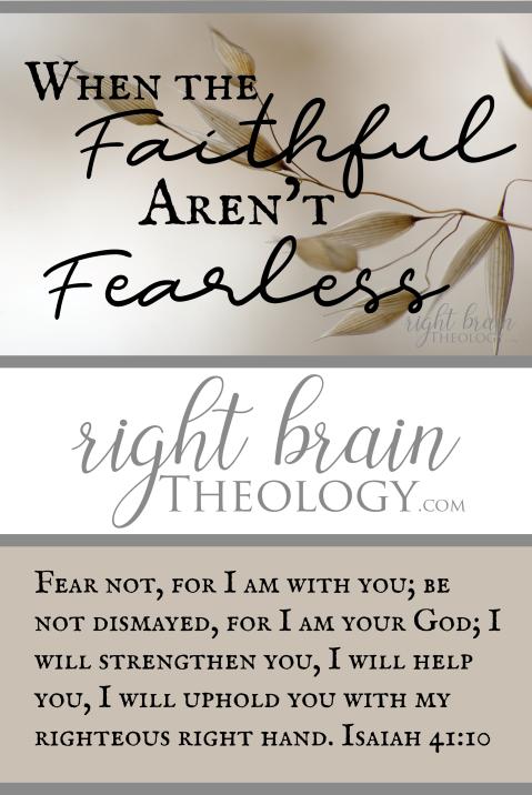 When the Faithful Aren't Fearless