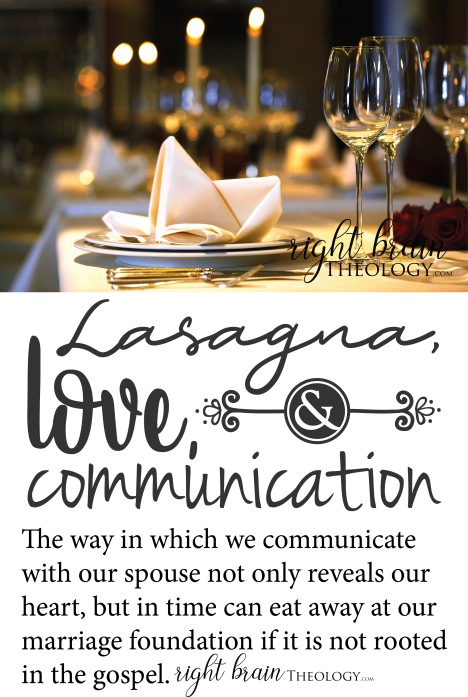 Lasagna, Love, and Communication