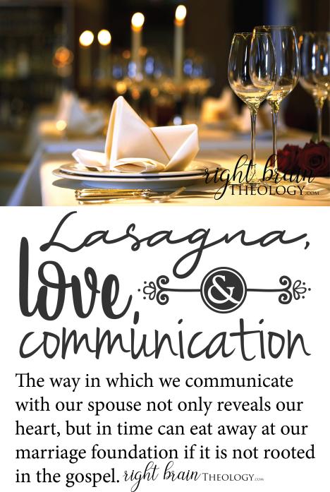 Lasagna, Love, and Communication