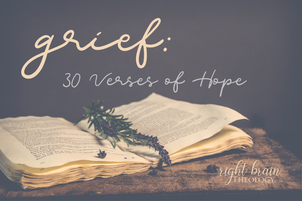 Grief: 30 Verses of Hope